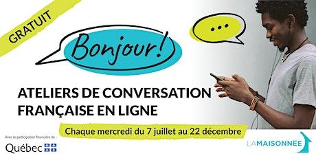Ateliers de conversation française en ligne billets