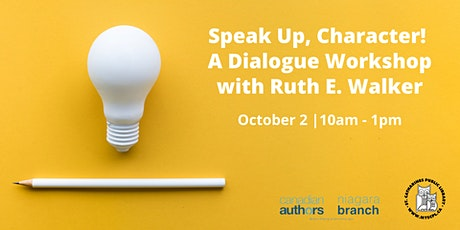 Speak Up, Character! A Dialogue Workshop with Ruth E. Walker tickets