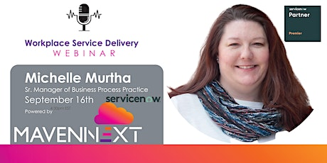 ServiceNow Webinar: Workplace Service Delivery tickets