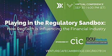 The Regulatory Sandbox: How RegTech is Influencing the Financial Industry tickets
