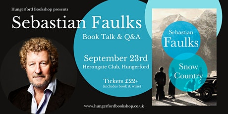 Sebastian Faulks Book Talk tickets