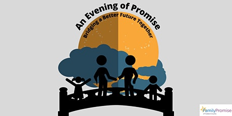An Evening of Promise: Bridging a Better Future Together tickets