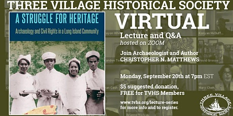 A Struggle For Heritage:  Archaeology & Civil Rights in LI Community tickets