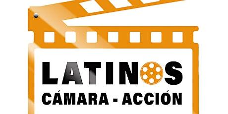 Latinos Cámara Acción entradas