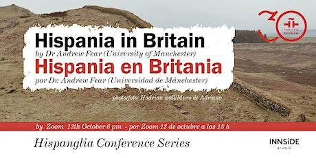 Hispania in Britain tickets