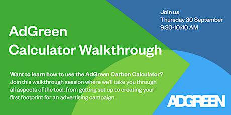AdGreen Calculator Walkthrough tickets