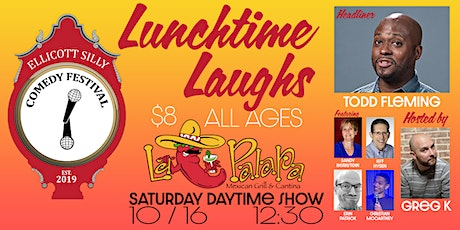 Ellicott Silly Comedy Festival presents Lunchtime Laughs at La Palapa Grill tickets