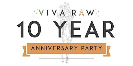 Viva Raw's 10 Year Anniversary Party tickets