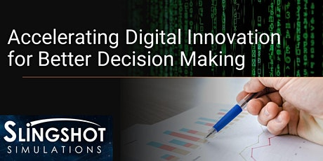 Accelerating Digital Innovation for Better Decision Making tickets