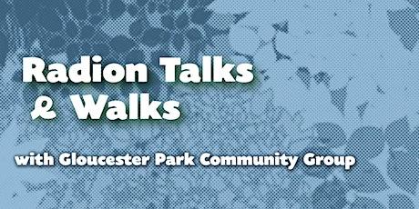 Radion Talks & Walks with Gloucester Park Community Group tickets