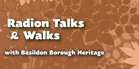 Radion Talks & Walks with Basildon Borough Heritage tickets