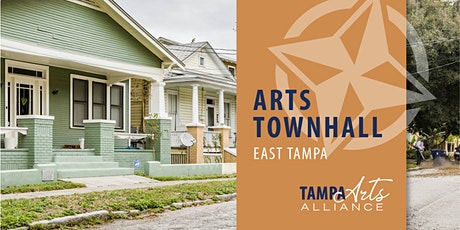 Arts Townhall -  East Tampa - Tampa Arts Alliance tickets