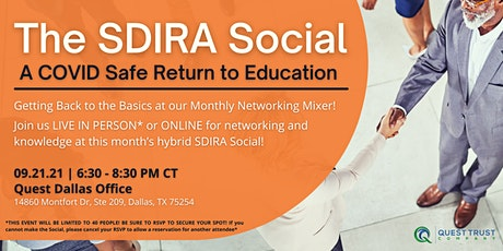 The SDIRA SOCIAL - A COVID Safe Return to Education tickets
