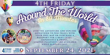 """""""Around the World in 80 Minutes"""" 4th Friday Downtown Fayetteville tickets"""