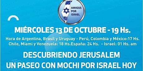 DESCUBRIENDO JERUSALEM . UN PASEO CON MOCHI POR ISRAEL HOY entradas