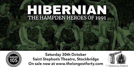 Hibernian '91 - The Hampden Heroes tickets