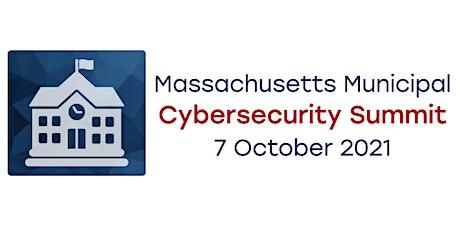 2021 Massachusetts Municipal Cybersecurity Summit tickets