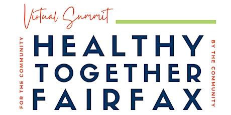 Healthy Together Fairfax Virtual Summit / Juntos y Sanos En Fairfax ingressos