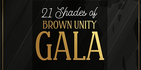 21 Shades of Brown Unity Gala tickets