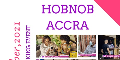Hobnob Accra (3rd Edition) tickets