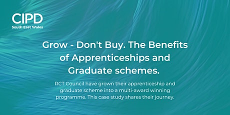 Grow - Don't Buy. The Benefits of Apprenticeships and Graduate Schemes. tickets