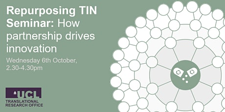 Repurposing TIN Seminar: How partnership drives innovation tickets