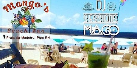 MANGOS BEACH BAR apresenta DJ Sessions MAGO - Todos os Fins de Semana 11h ingressos