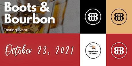 Boots & Bourbon 2021~ Bourbon, Spirits and Wine Tasting tickets