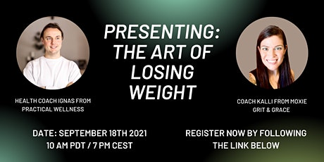 Presenting: The Art of Losing Weight tickets
