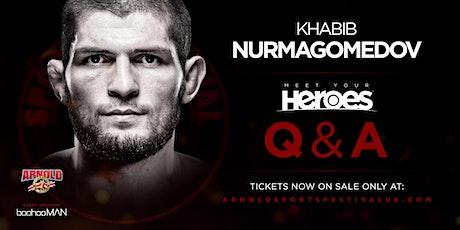 *FRIDAY* Khabib Nurmagomedov 'Meet Your Heroes'  HALL 9- NEC BIRMINGHAM tickets