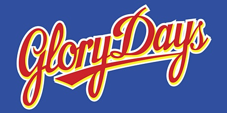 5th Grade Parents: Glory Days tickets