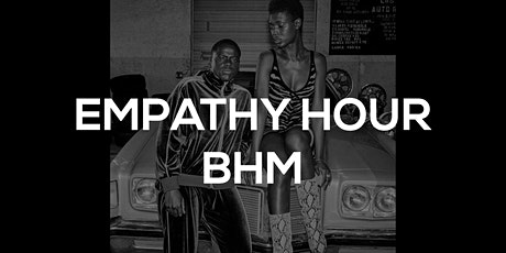 Empathy Hour - Black History Month Special tickets