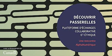 Découvrir Passerelles, plateforme d'échanges  collaborative et éthique billets