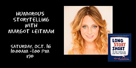 Comedic Storytelling with Margot Leitman 10/16 Online tickets