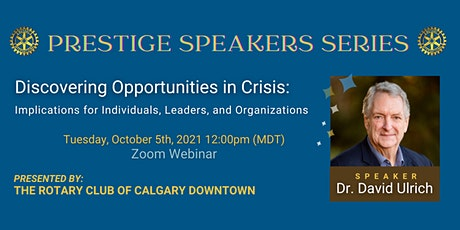 Prestige Speakers Series - Dr. David Ulrich tickets