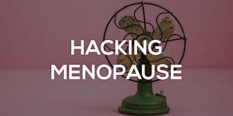 Hacking Menopause tickets