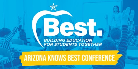 Arizona Knows BEST Conference tickets
