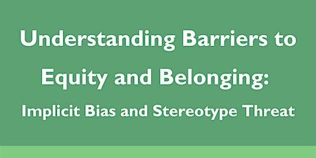 Understanding Barriers to Equity and Belonging tickets