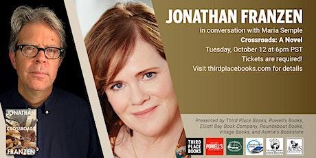 Jonathan Franzen with Maria Semple — Crossroads tickets