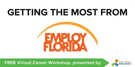 Getting  the Most from EmployFlorida tickets