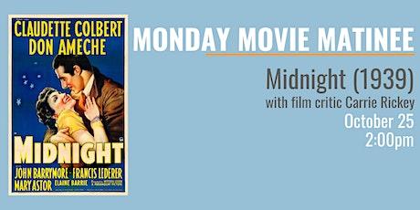 MONDAY MOVIE MATINEE: Midnight (1939) tickets