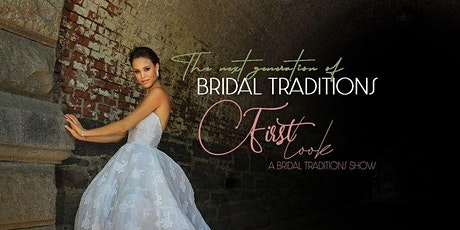 2022 First Look Bridal Tradition Show tickets