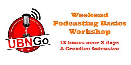 UBNGo  Virtual Weekend Podcasting Basics Workshop tickets