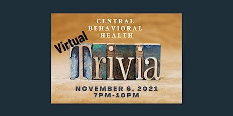 Copy of Central Behavioral Health - Virtual Trivia Night Fundraiser Tickets