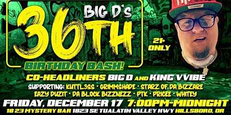 BIG D's CD Release/ 36th Birthday Bash! tickets
