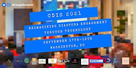 CDIS 2021: Reimagining Diaspora Engagement Through Technology tickets