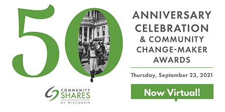 50th Anniversary Celebration and Community Change-Maker Awards tickets