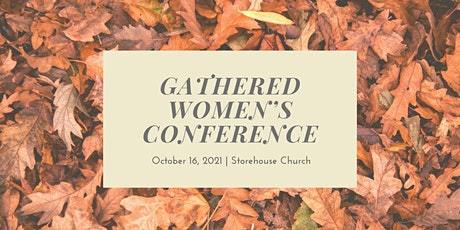 Gathered Women's Conference tickets