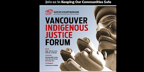 Vancouver Indigenous Justice Forum tickets