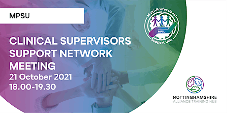 Clinical Supervisors Support Network Meeting tickets